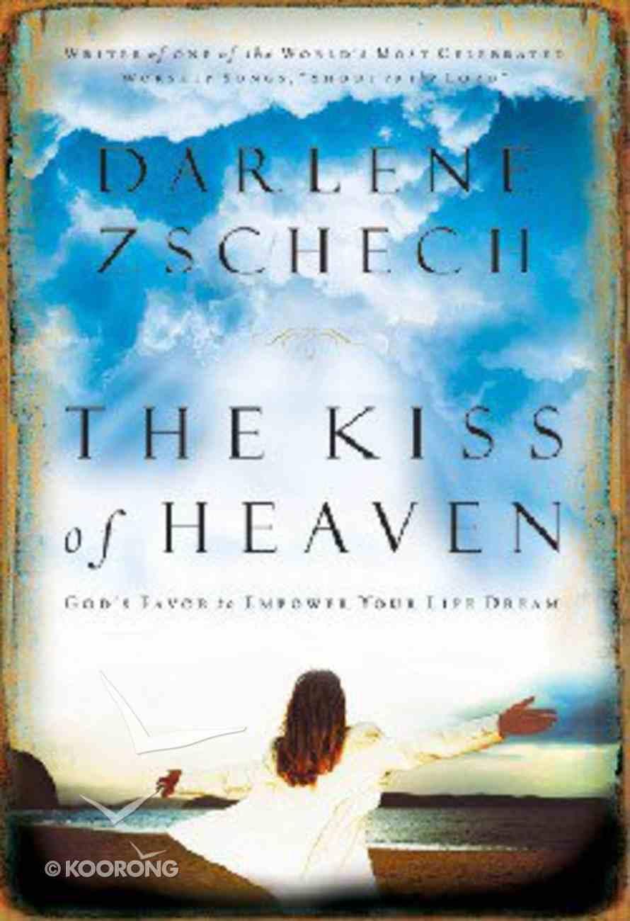 The Kiss of Heaven Hardback