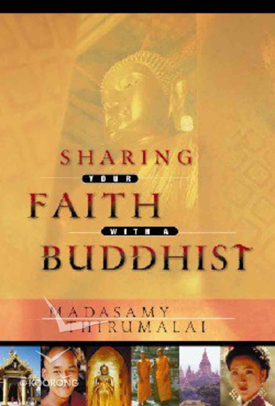 Sharing Your Faith With a Buddhist Paperback