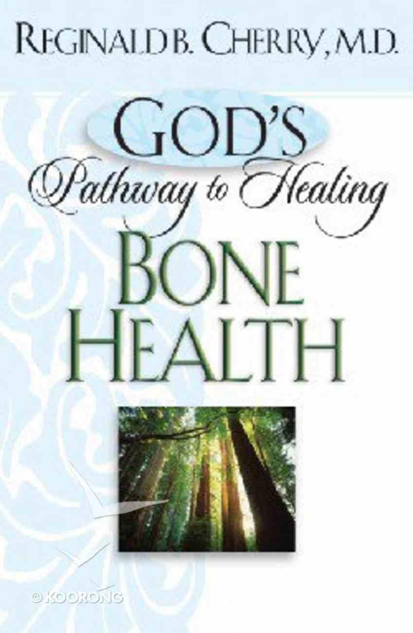 God's Pathway to Healing: Bone Health Mass Market