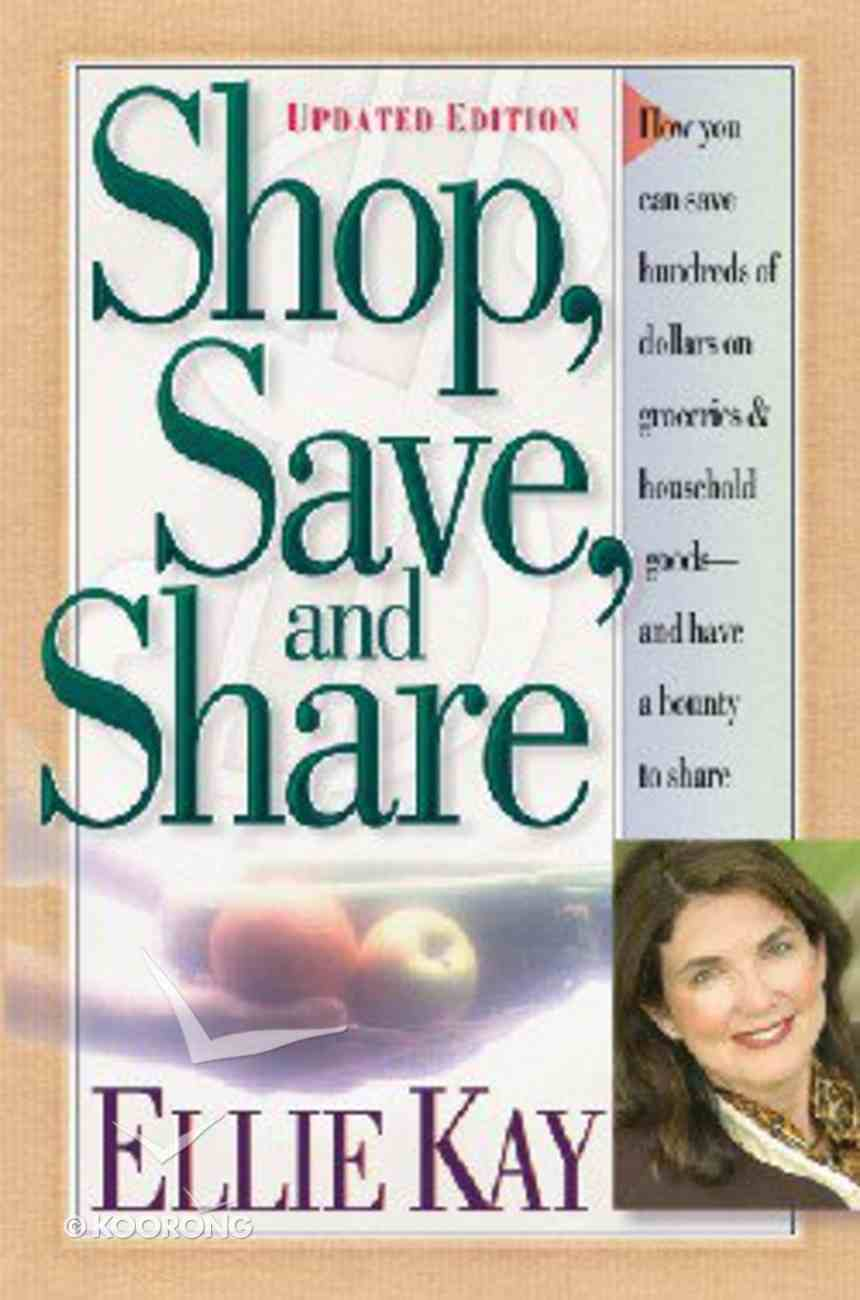Shop, Save, and Share (2004) Paperback