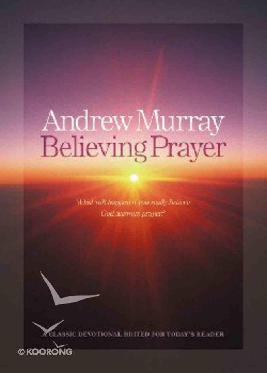 Believing Prayer Paperback