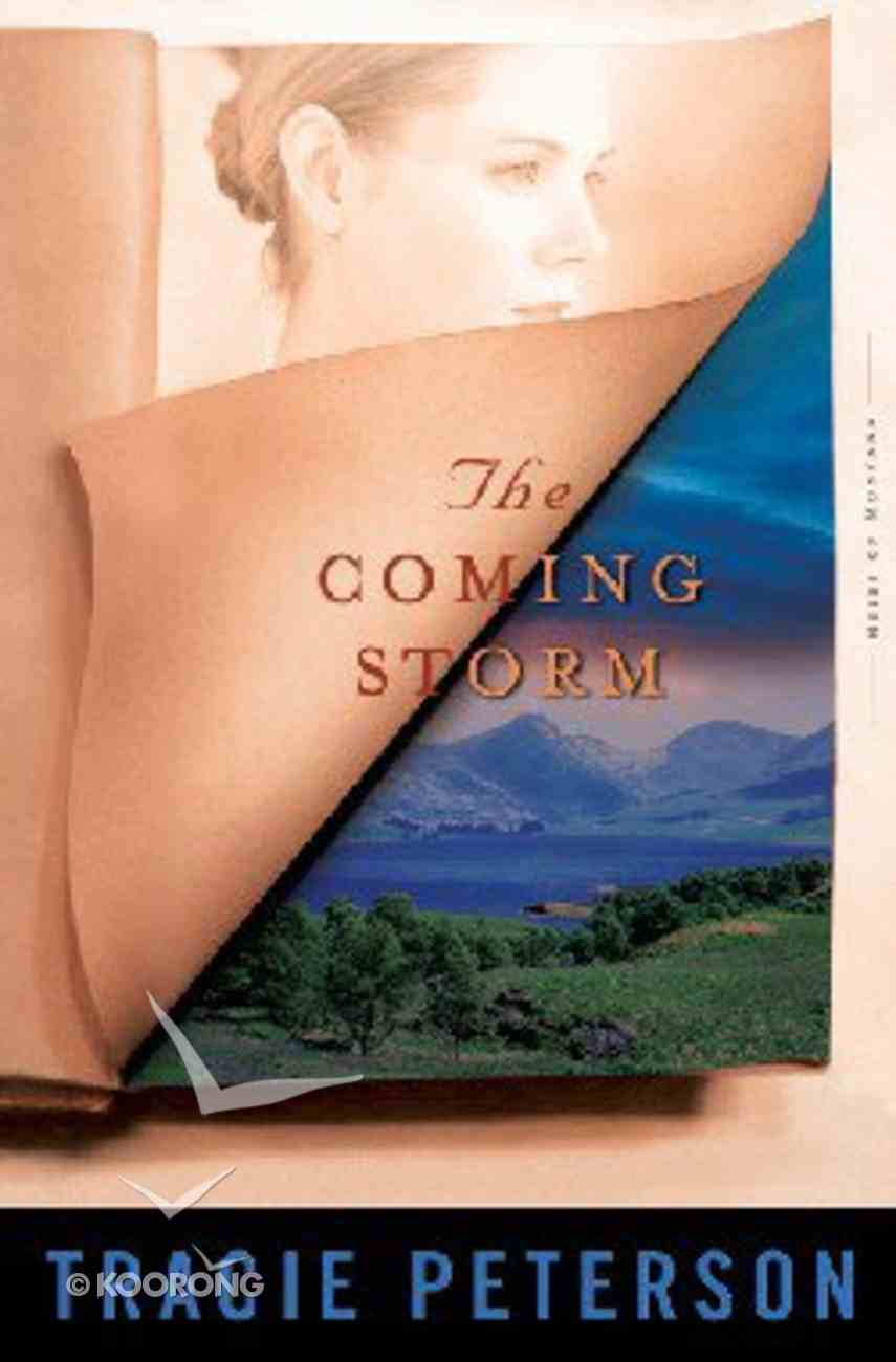 The Coming Storm (Large Print) (#02 in Heirs Of Montana Series) Paperback