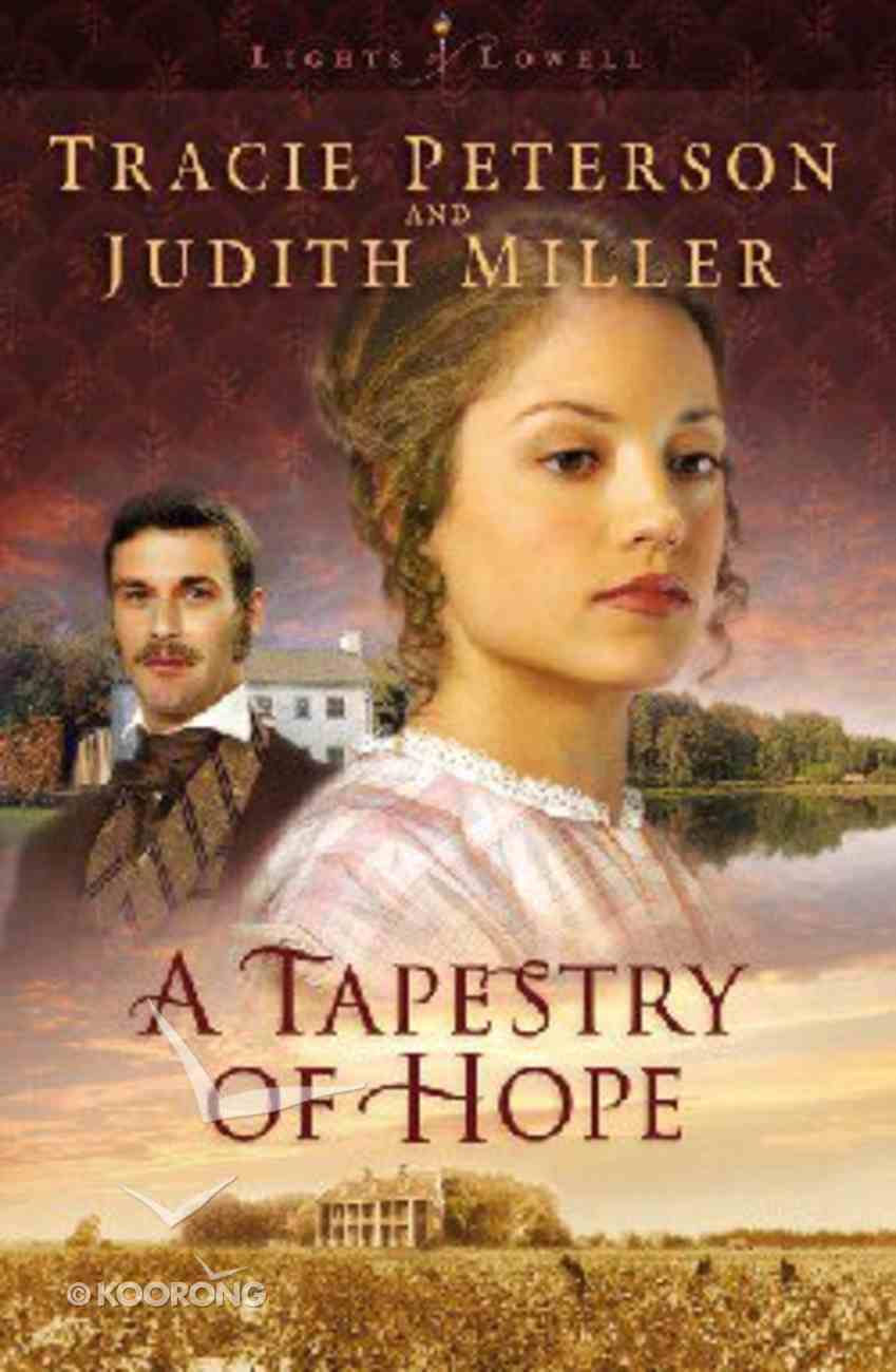 A Tapestry of Hope (Large Print) (#01 in Lights Of Lowell Series) Paperback