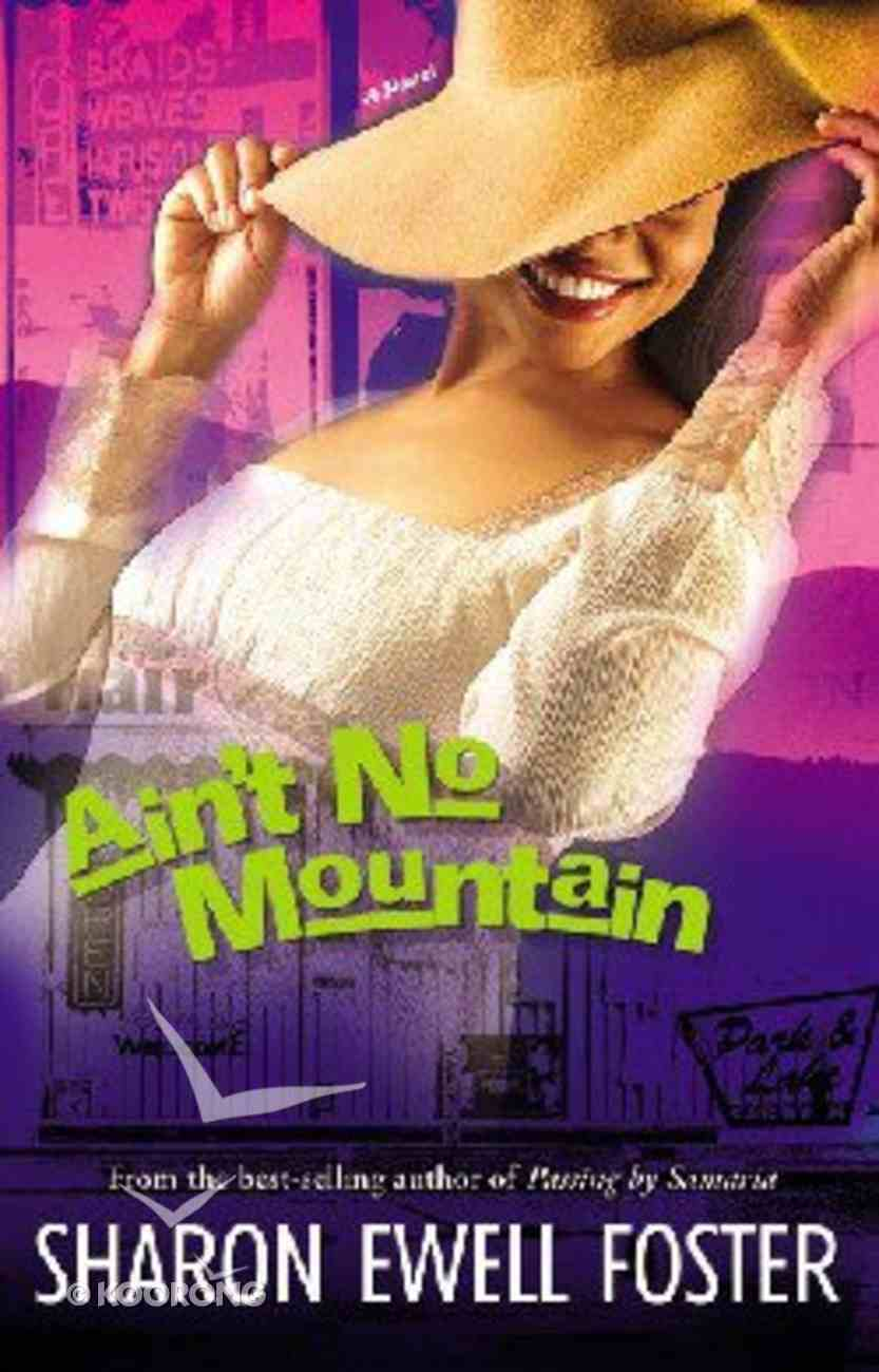 Ain't No Mountain (Large Print) Paperback