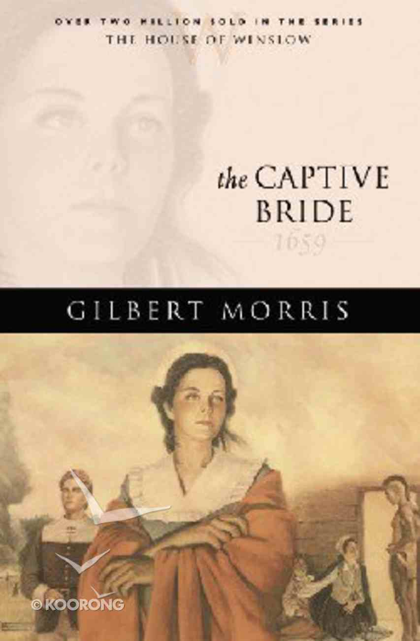 The Captive Bride (House Of Winslow Series) Paperback