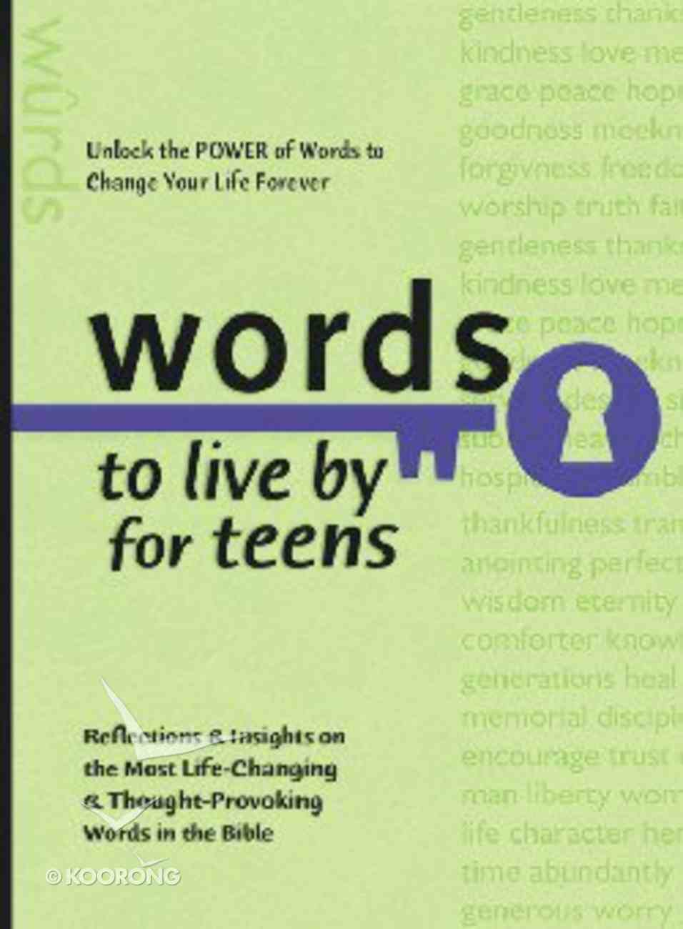 Words to Live By For Teens Paperback