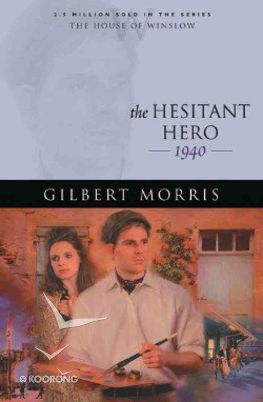 The Hesitant Hero (House Of Winslow Series) Paperback