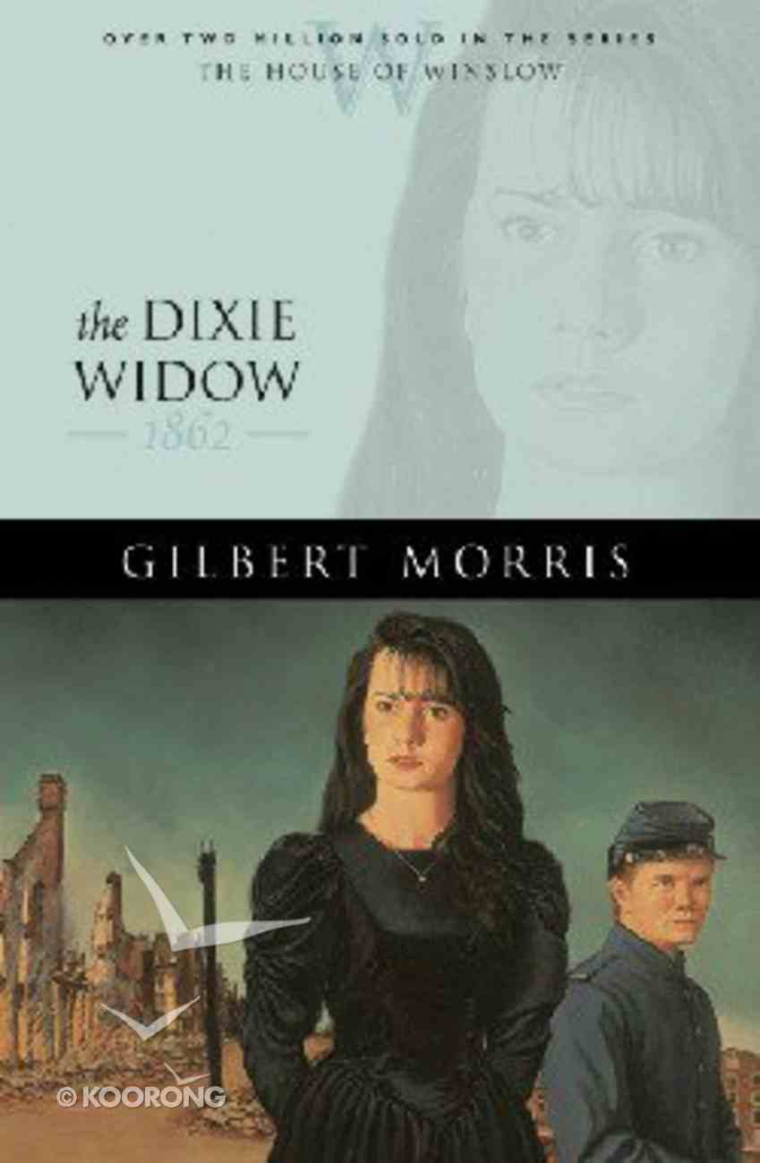 The Dixie Widow (House Of Winslow Series) Paperback