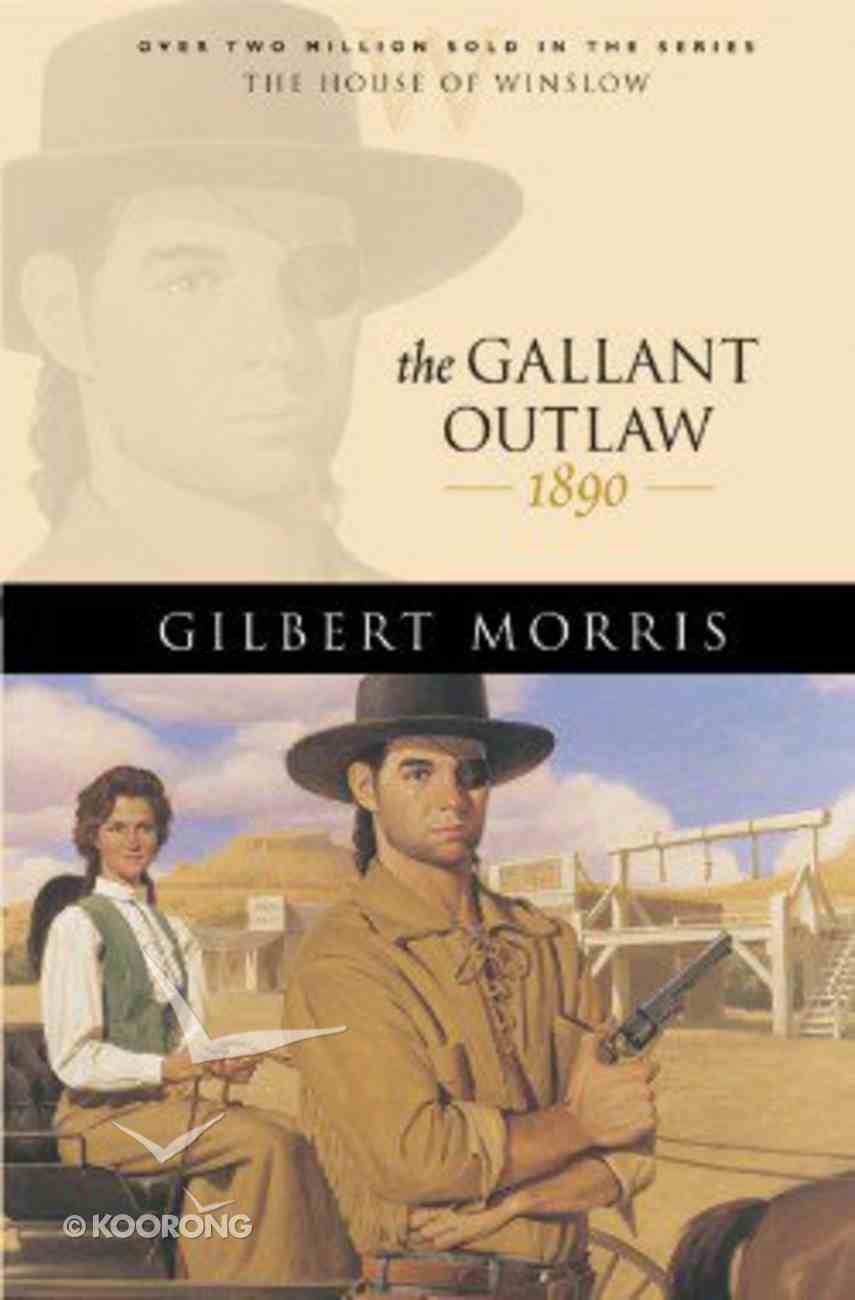 The Gallant Outlaw (House Of Winslow Series) Paperback
