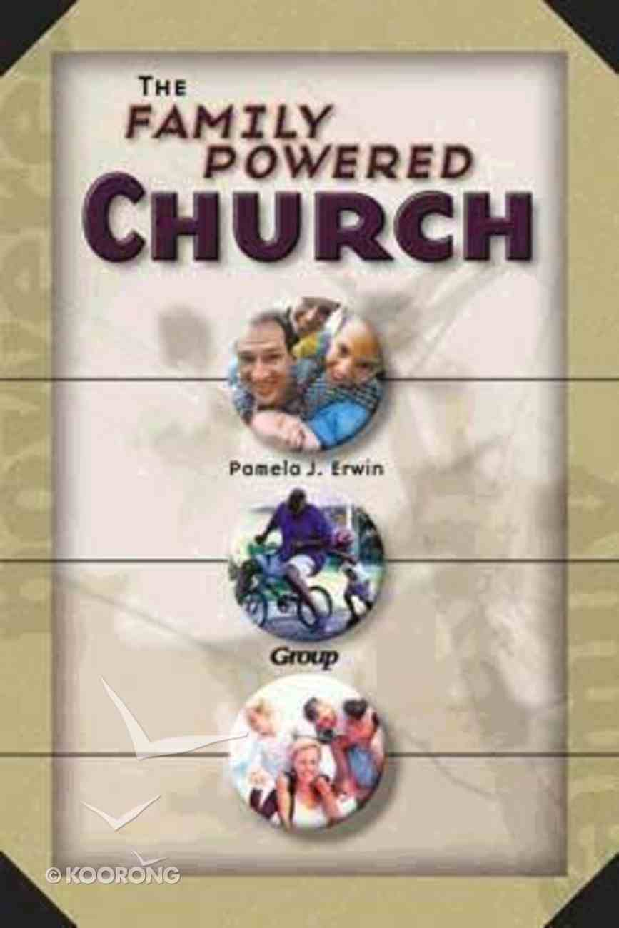 The Family-Powered Church Paperback