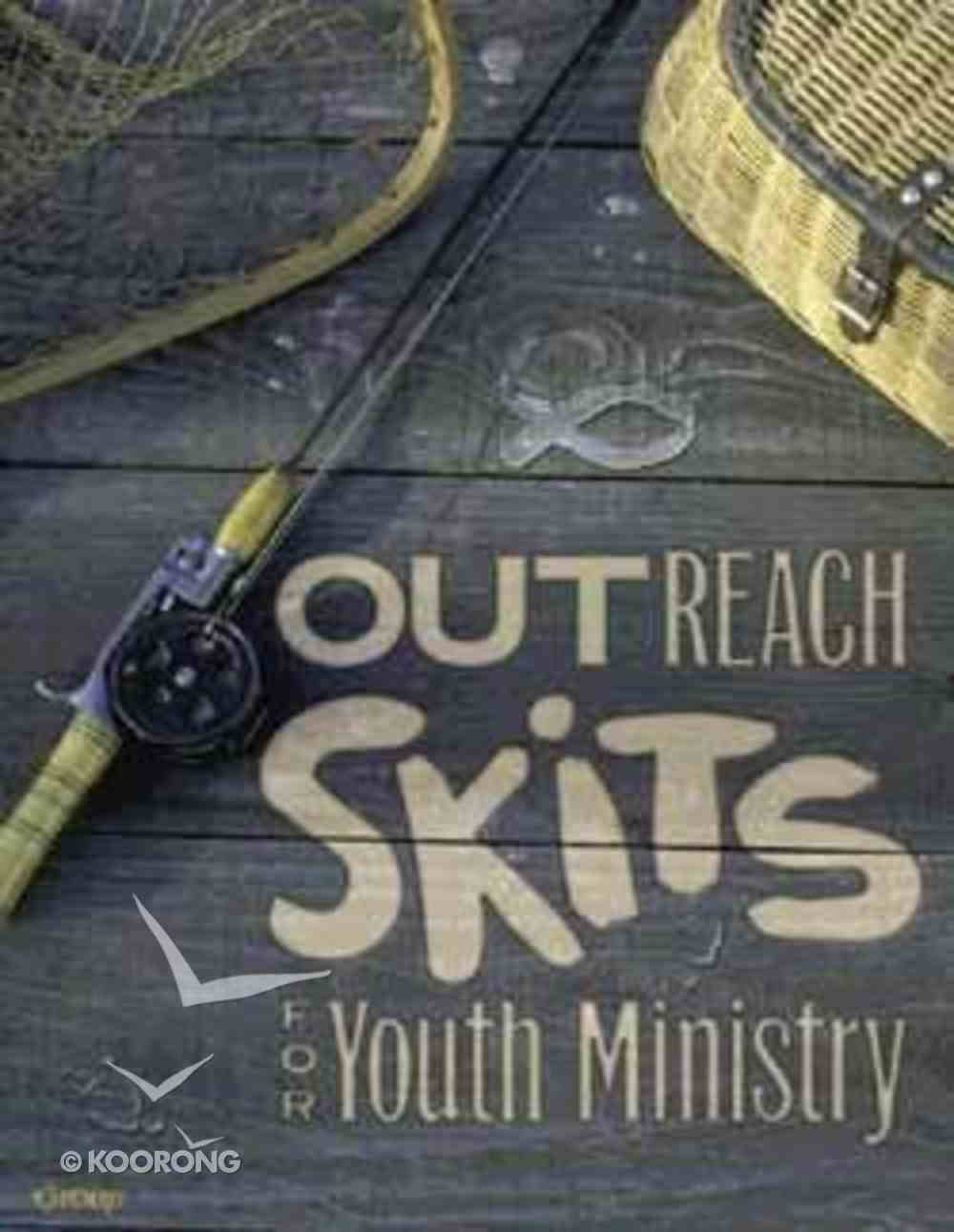 Outreach Skits For Youth Ministry Paperback