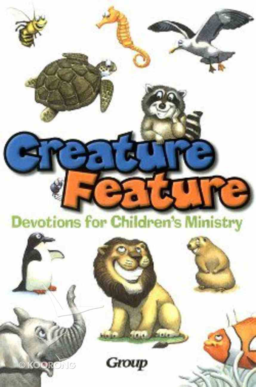 Creature Feature Devotions For Children's Ministry Paperback