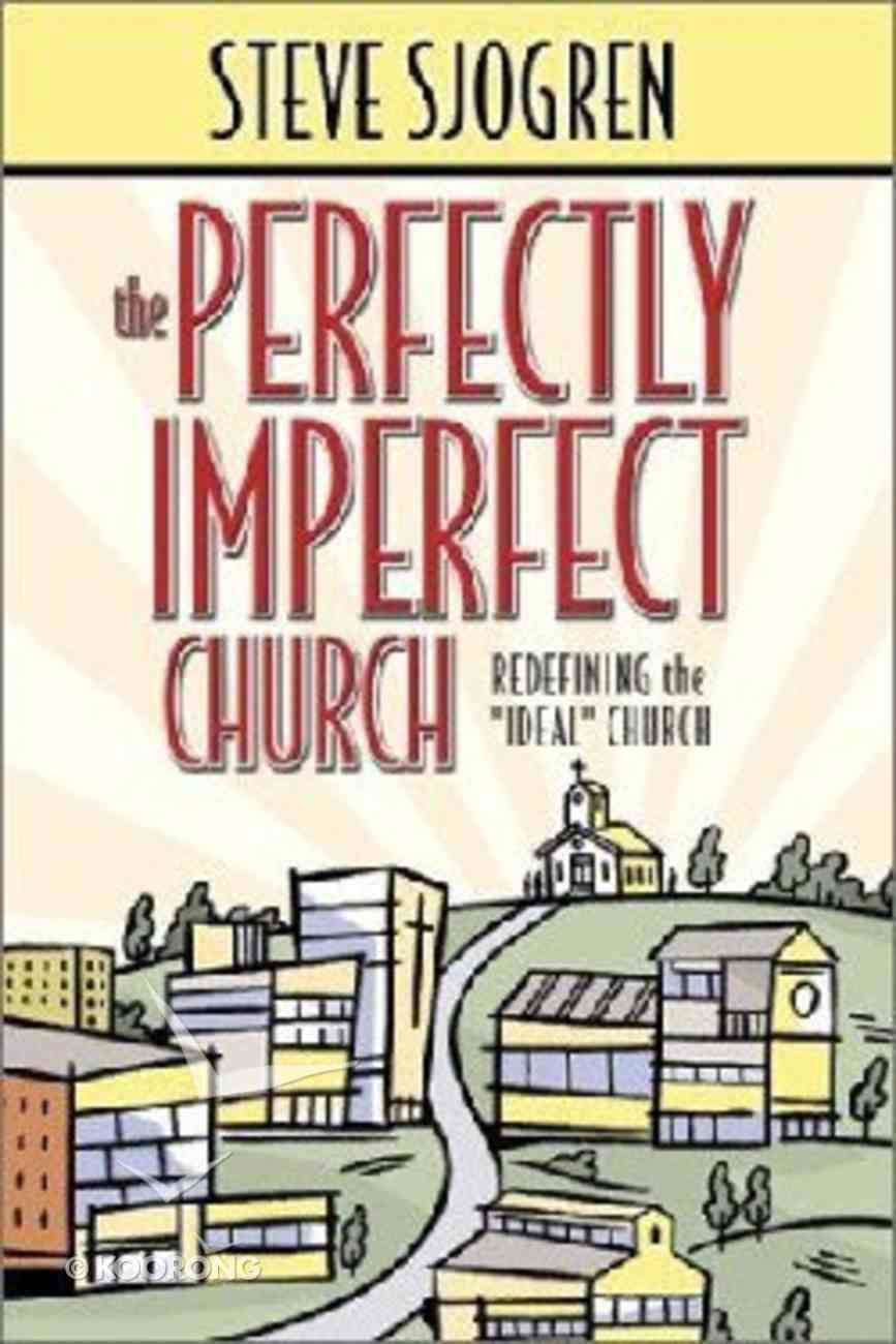 The Perfectly Imperfect Church Paperback