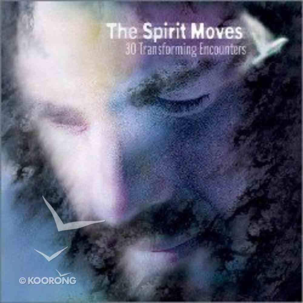 The Spirit Moves Hardback