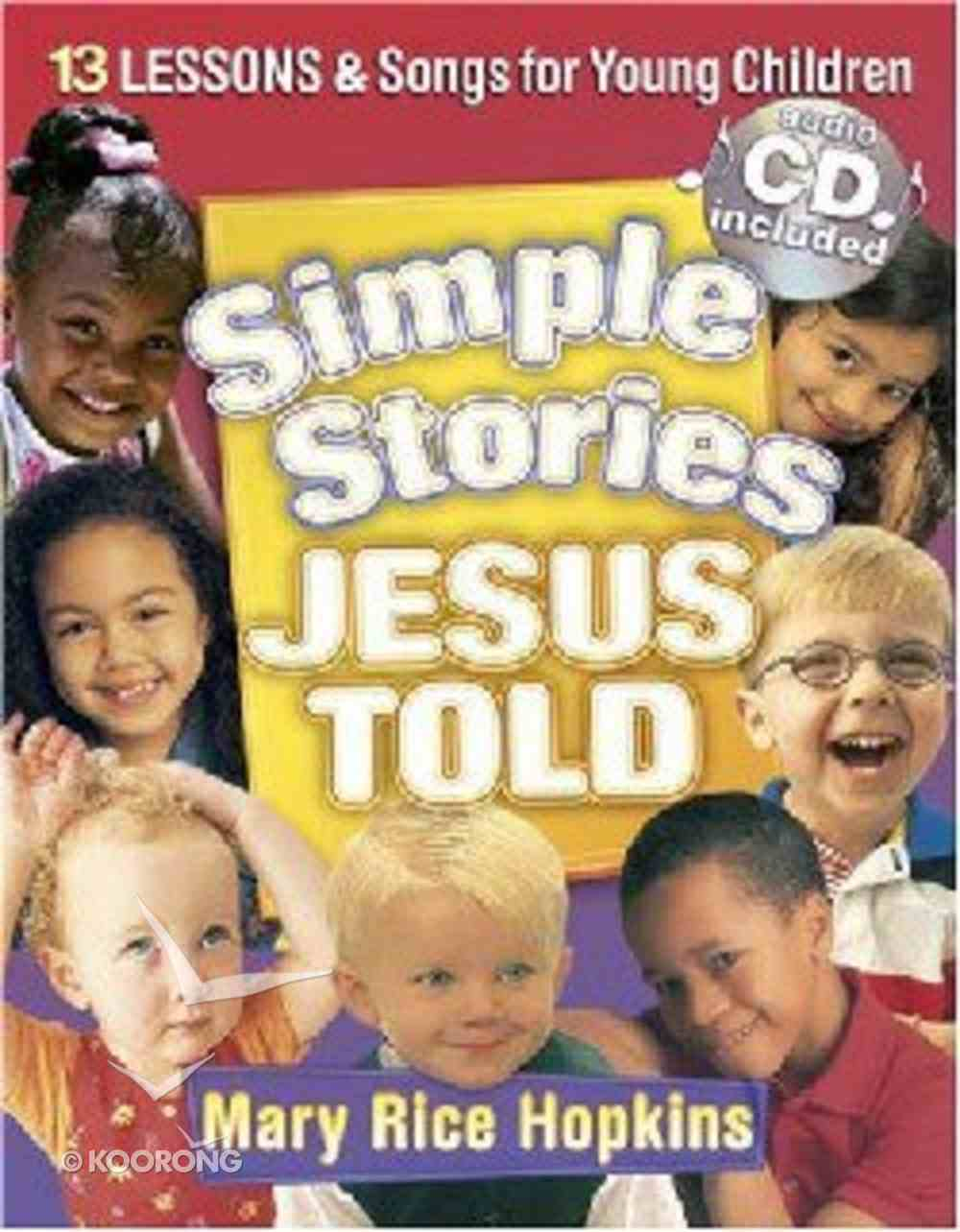 Simple Stories Jesus Told Paperback