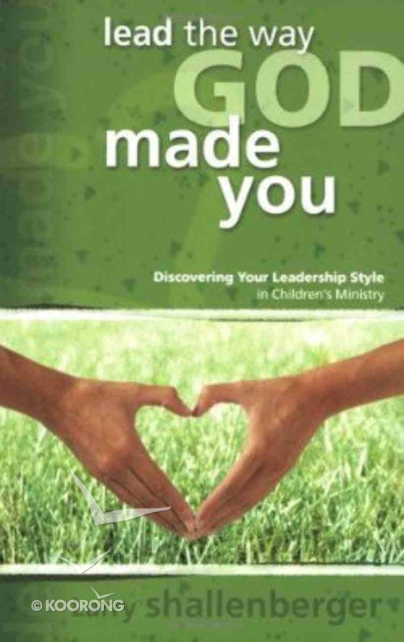 Lead the Way God Made You Paperback
