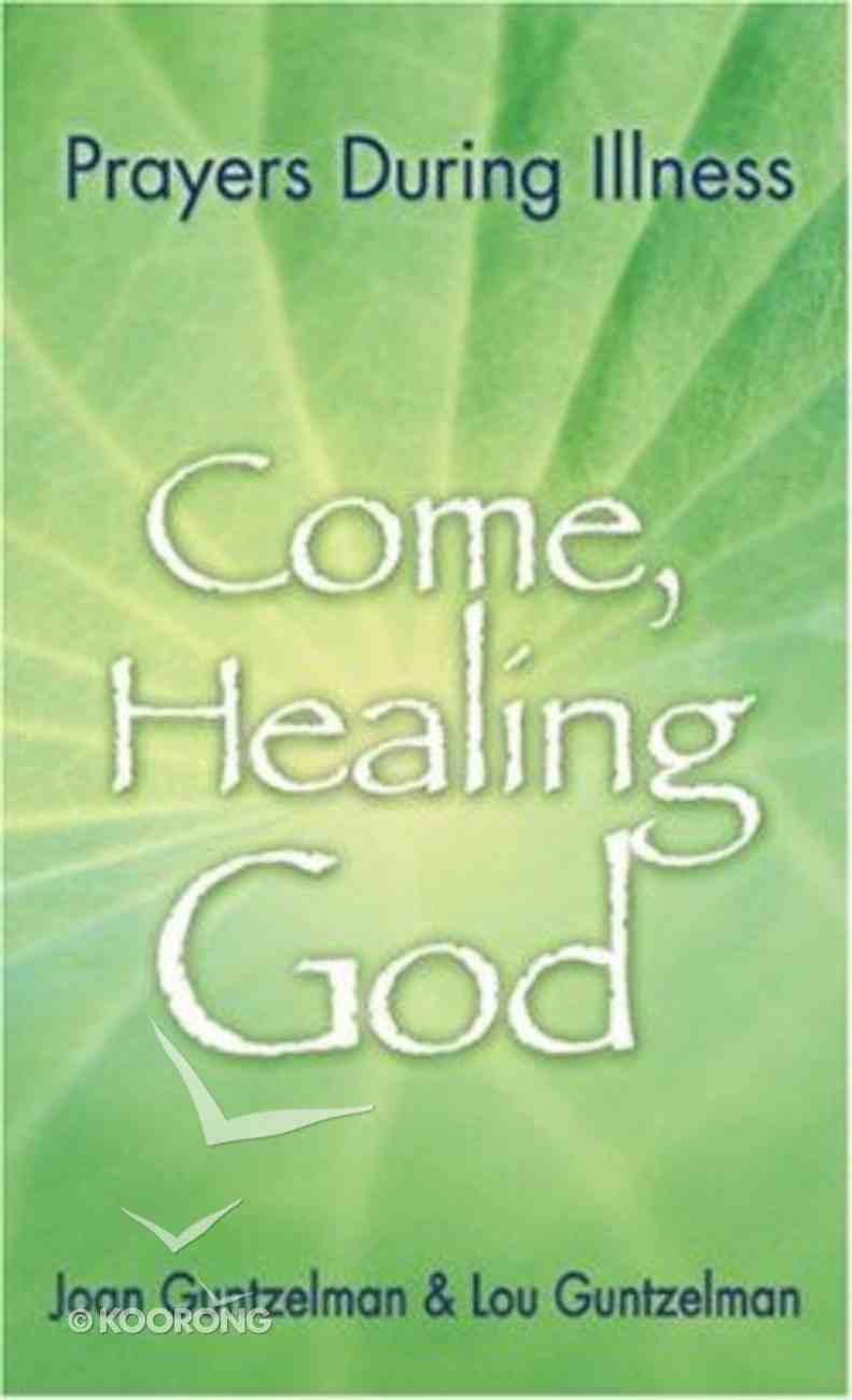 Come, Healing God (2004) Paperback