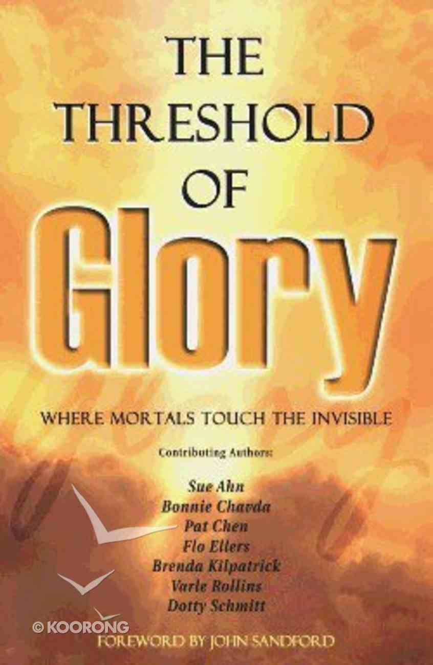 The Threshold of Glory Paperback