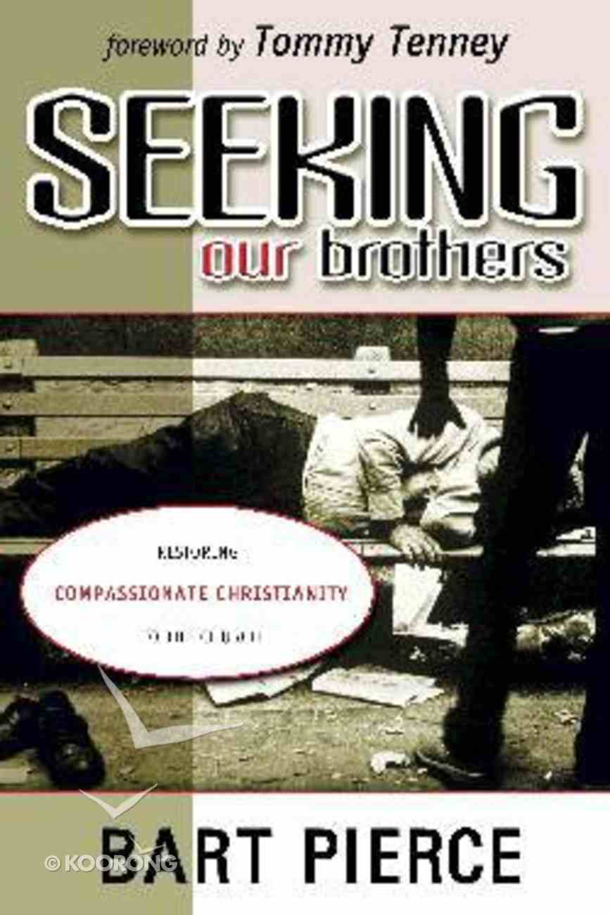 Seeking Our Brothers Paperback