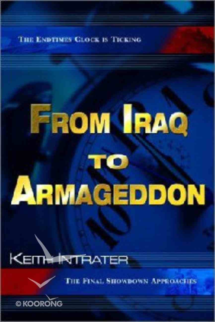 From Iraq to Armageddon Paperback