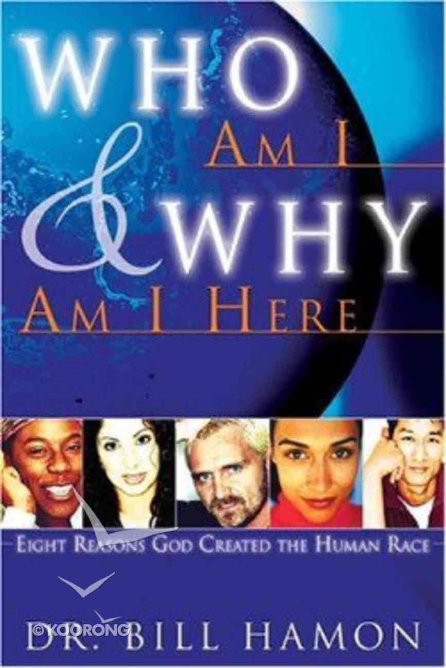 Who Am I & Why Am I Here? Paperback