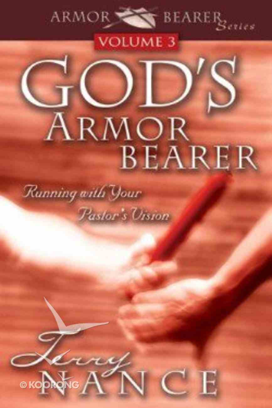 God's Armorbearer Volume 3 Paperback