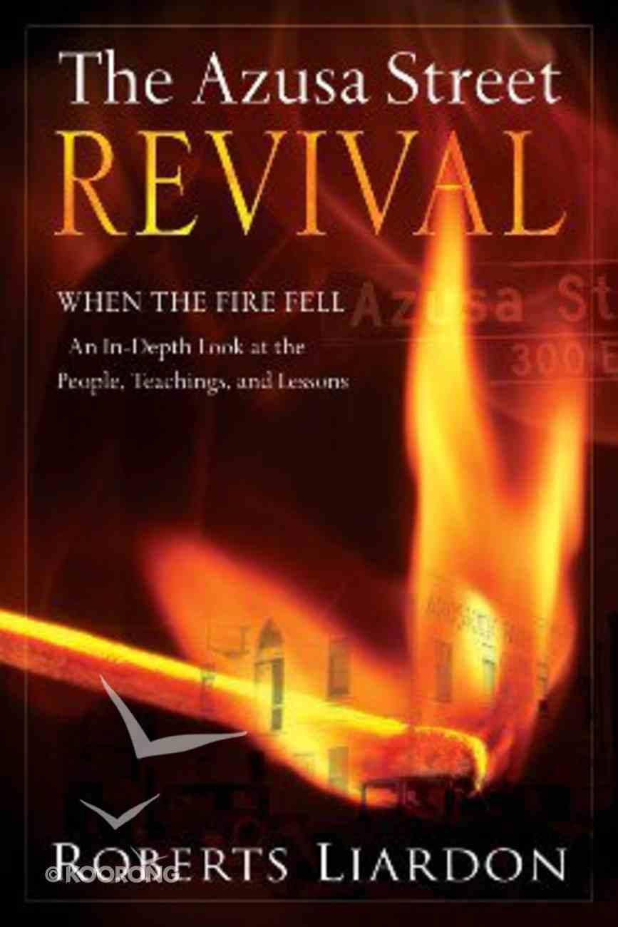 The Azusa Street Revival Paperback