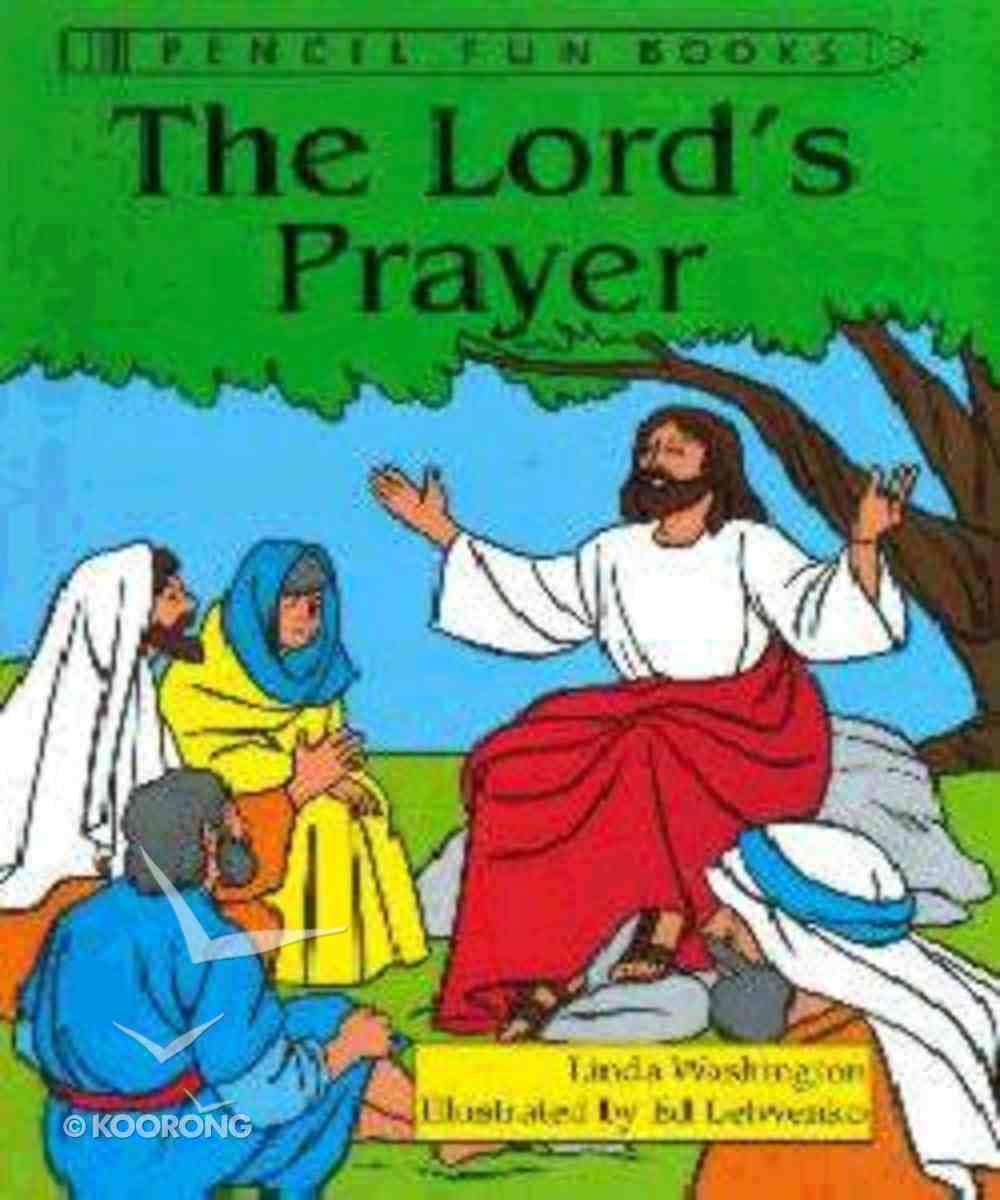The Lord's Prayer (Pencil Fun Books Series) Paperback
