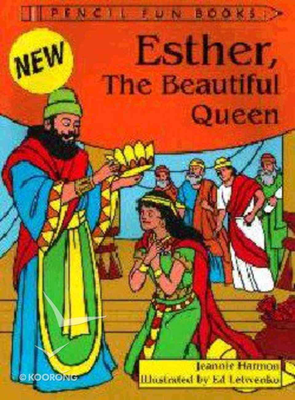 Esther, the Beautiful Queen (Pencil Fun Books Series) Paperback