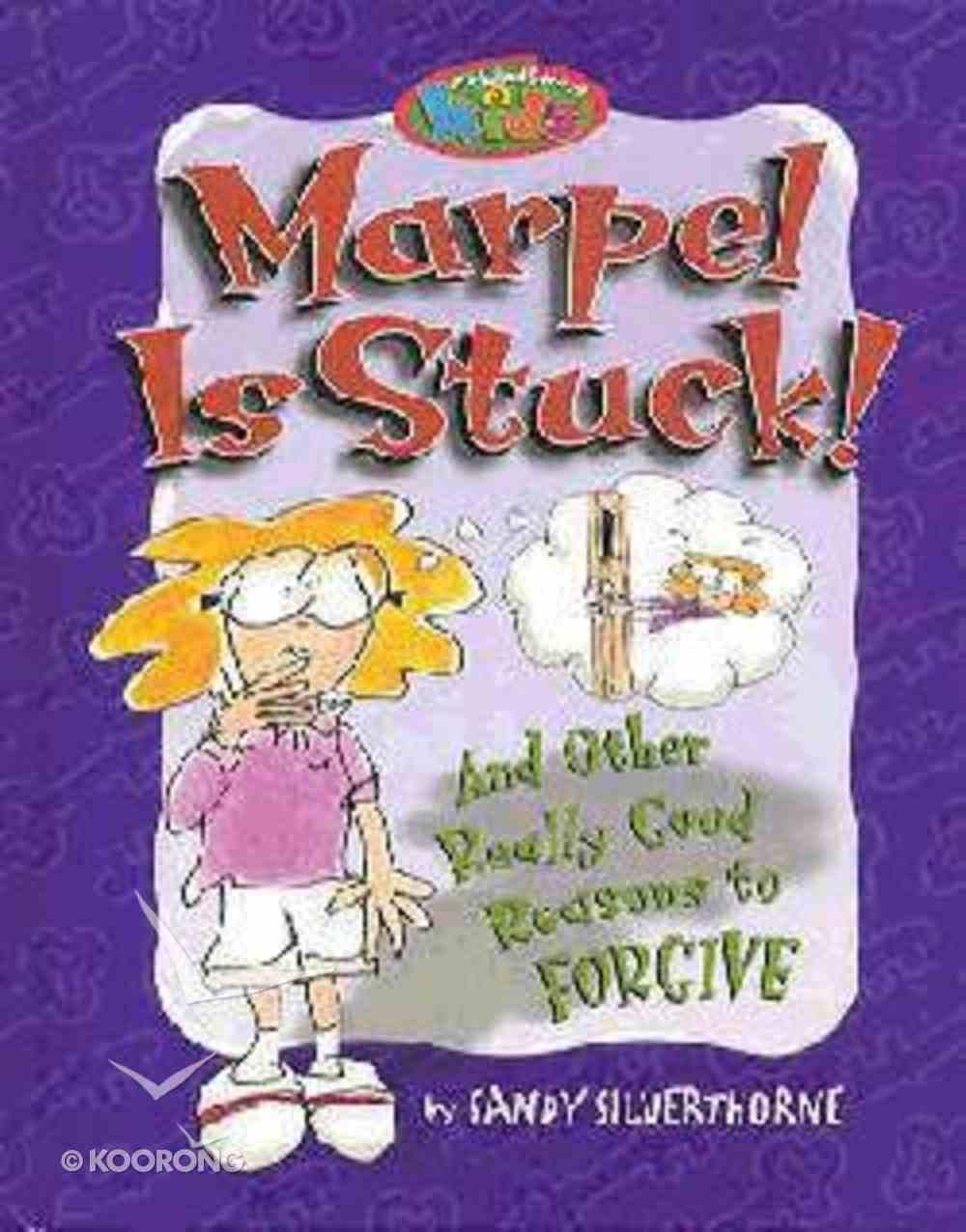 Marpel is Stuck! (Kirkland Street Kids Series) Hardback