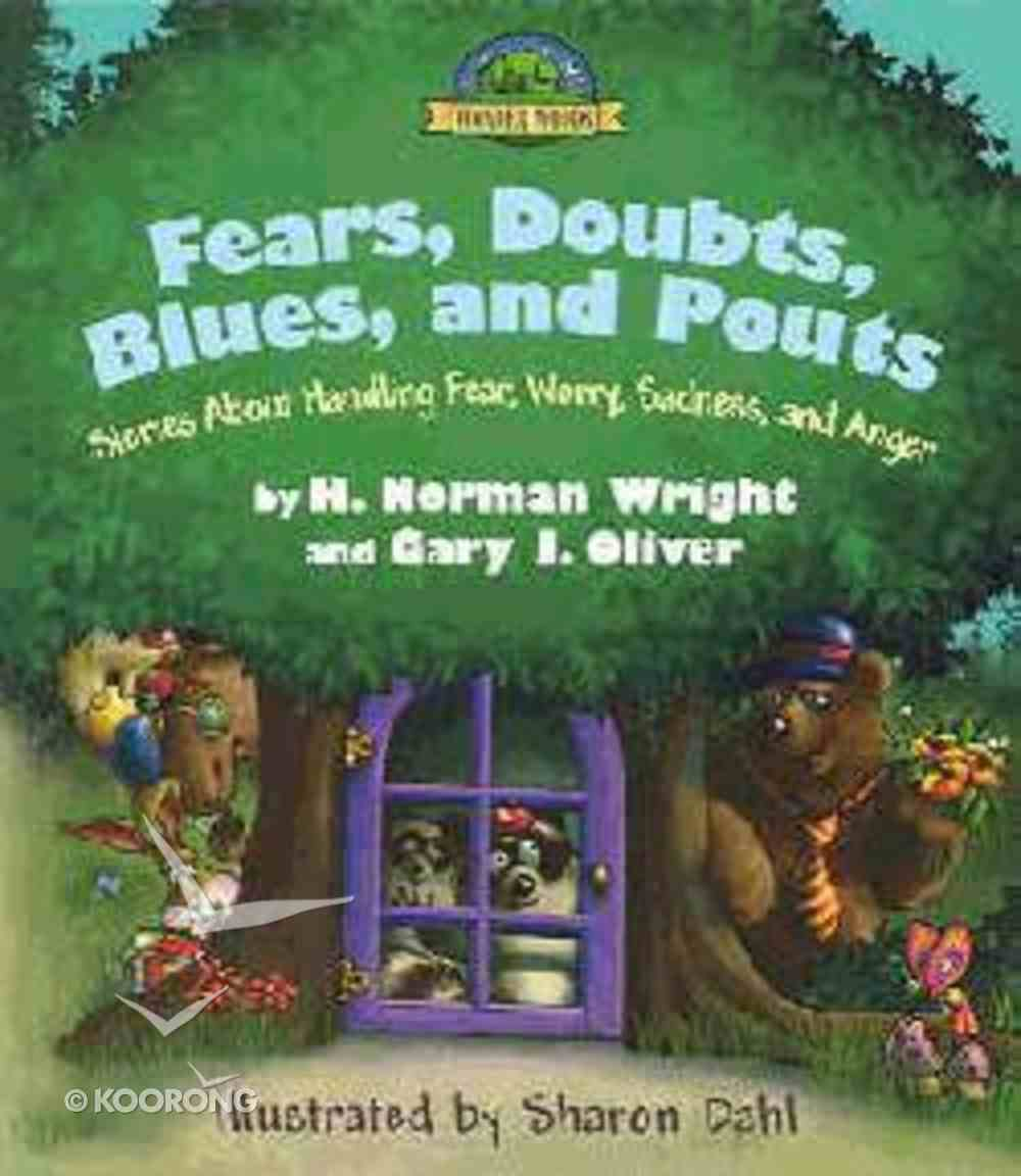 Fears, Doubts, Blues, and Pouts Hardback