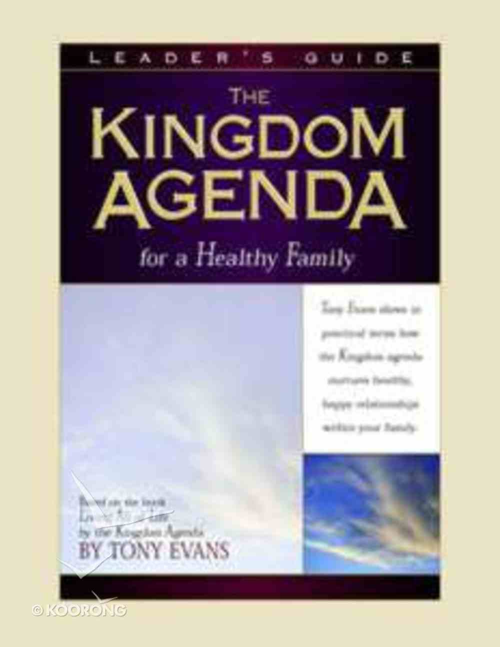 Healthy Family (Leader's Guide) (Kingdom Agenda Bible Study Series) Paperback