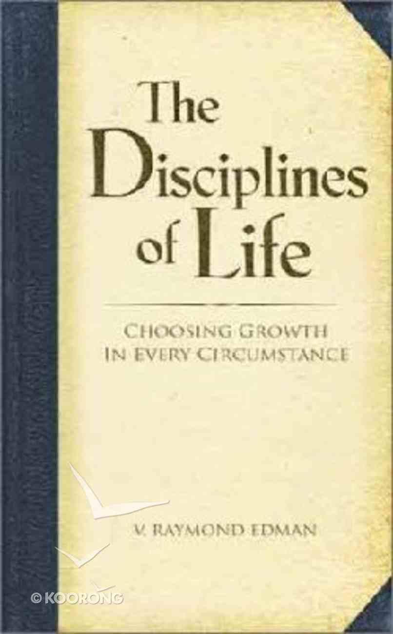 The Disciplines of Life Hardback