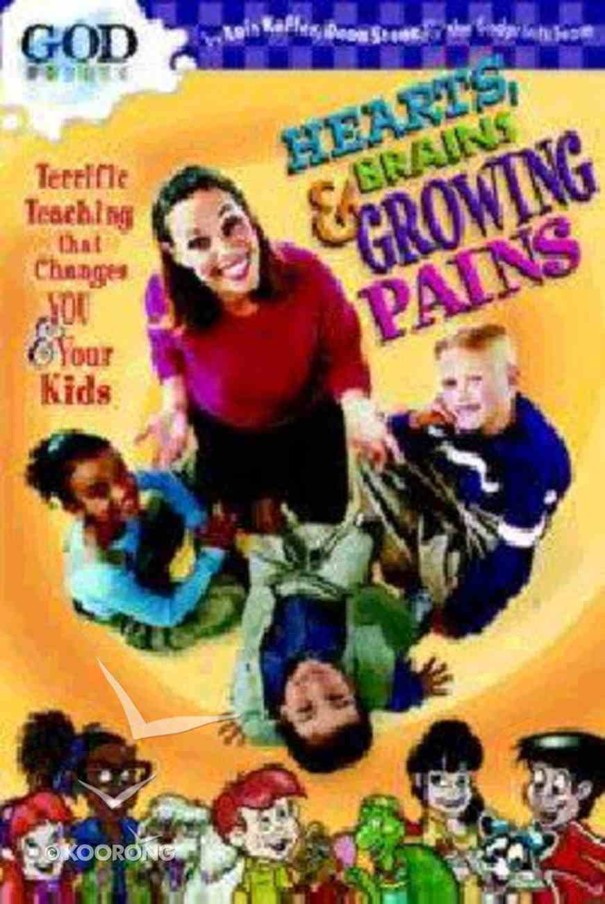 Godprints: Hearts, Brains & Growing Pains Paperback