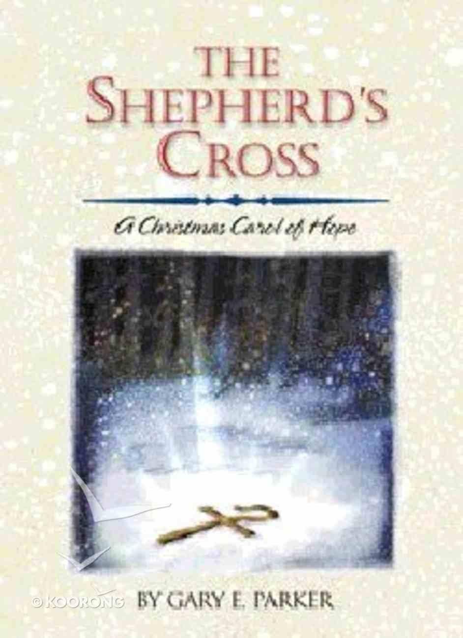 The Shepherd's Cross Hardback