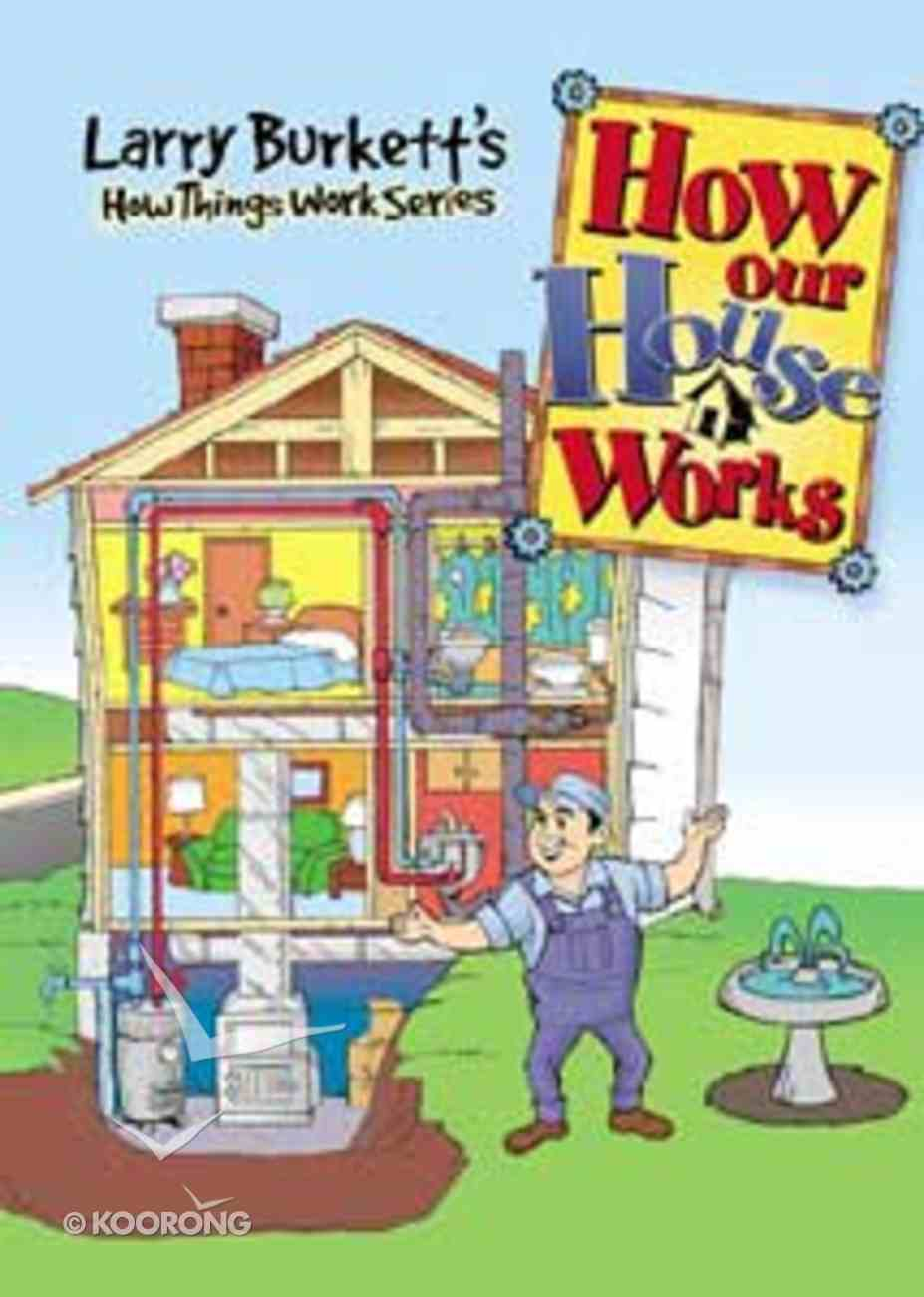 How Things Work: How Our House Works Hardback