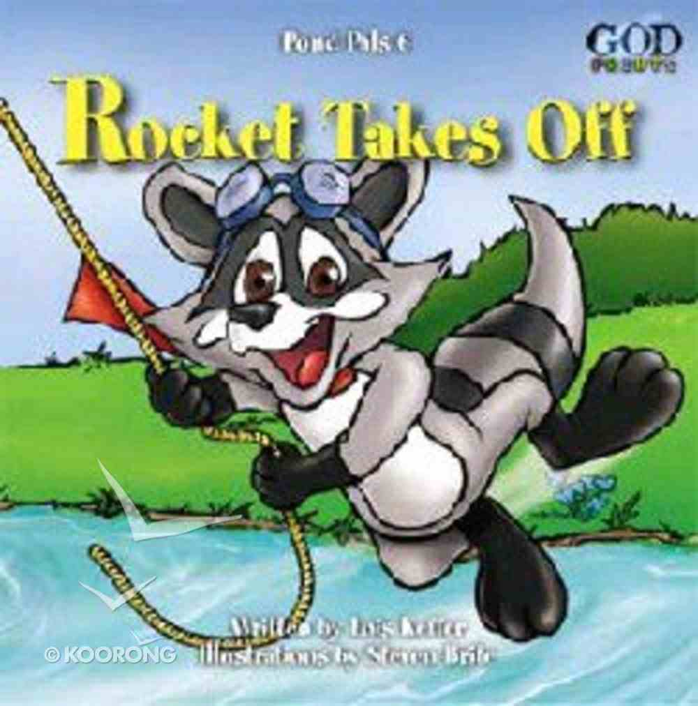 Rocket Takes Off (#06 in Pond Pals Series) Board Book