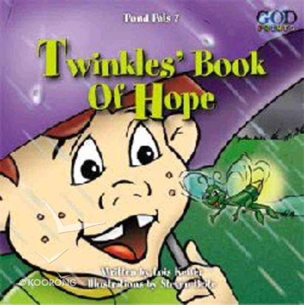 Twinkle's Book of Hope (#07 in Pond Pals Series) Board Book