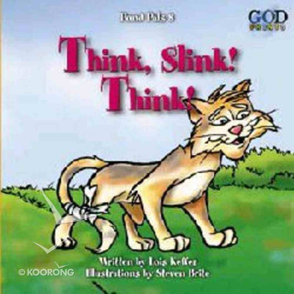 Think, Slink! Think! (#08 in Pond Pals Series) Board Book