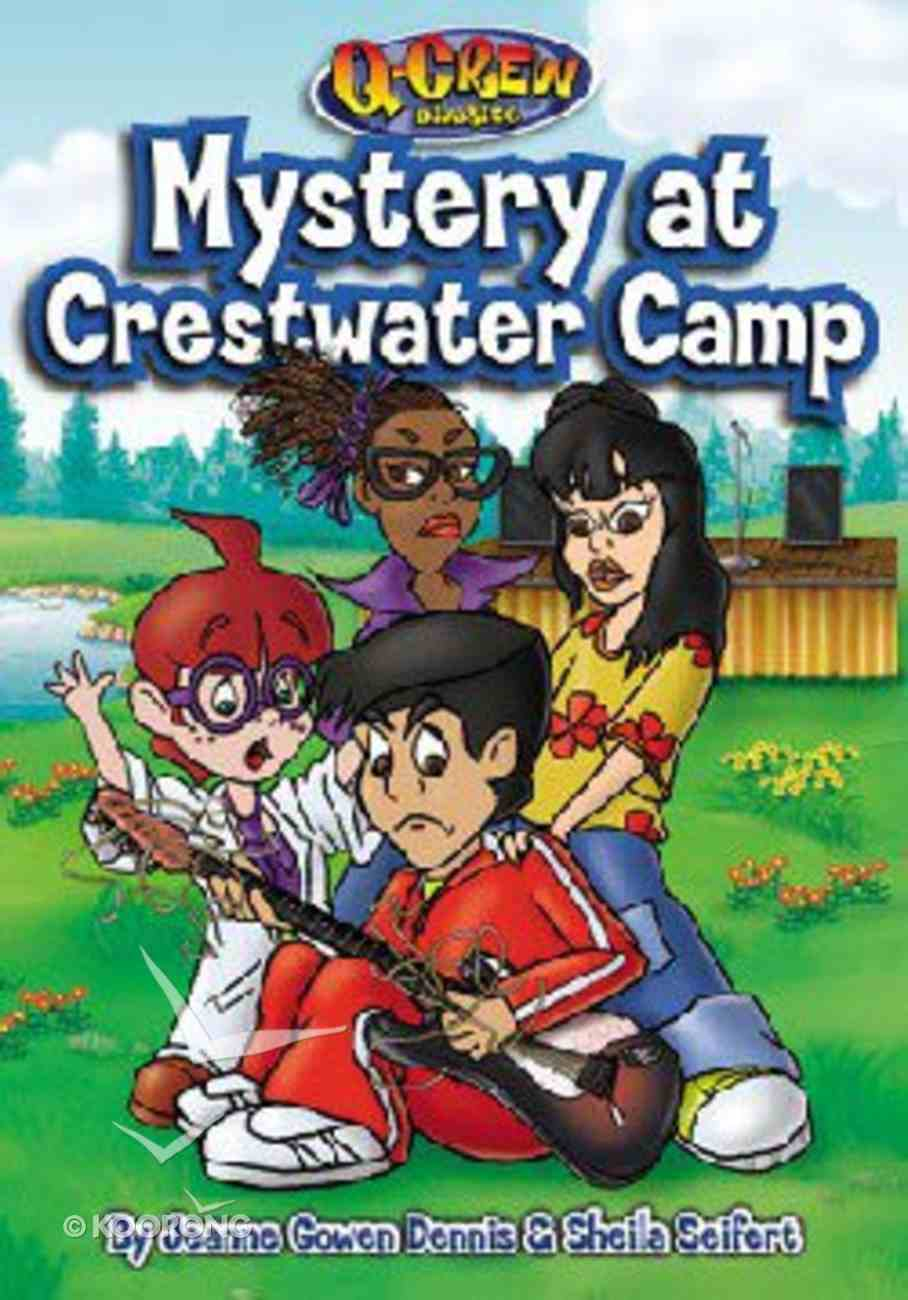 Mystery At Crestwater Camp (#02 in Q Crew Diaries Series) Paperback