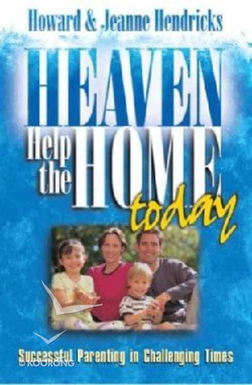Heaven Help the Home Today Paperback