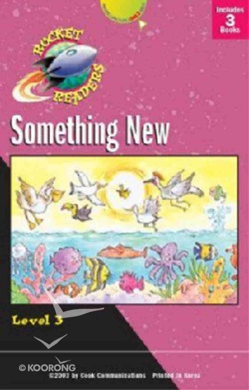 Something New (Set 1) (Rocket Readers Level 3 Series) Paperback