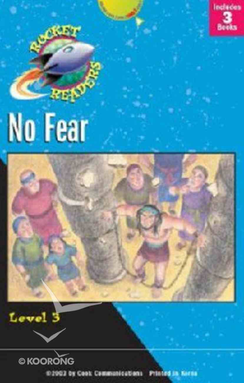 No Fear (Set 4) (Rocket Readers Level 3 Series) Paperback