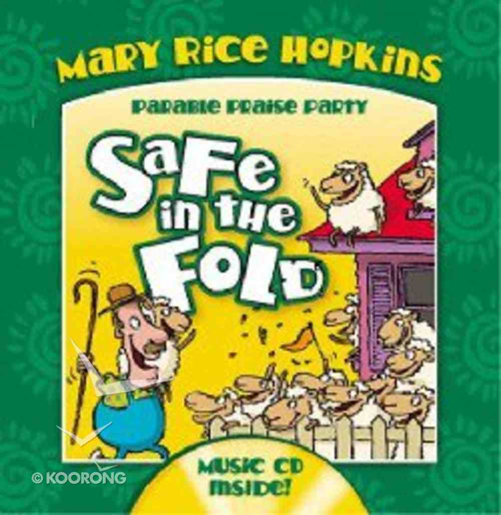 Safe in the Fold (Parable Praise Party Series) Hardback
