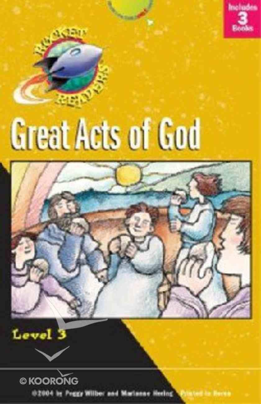 Great Acts of God (Rocket Readers Level 3 Series) Hardback