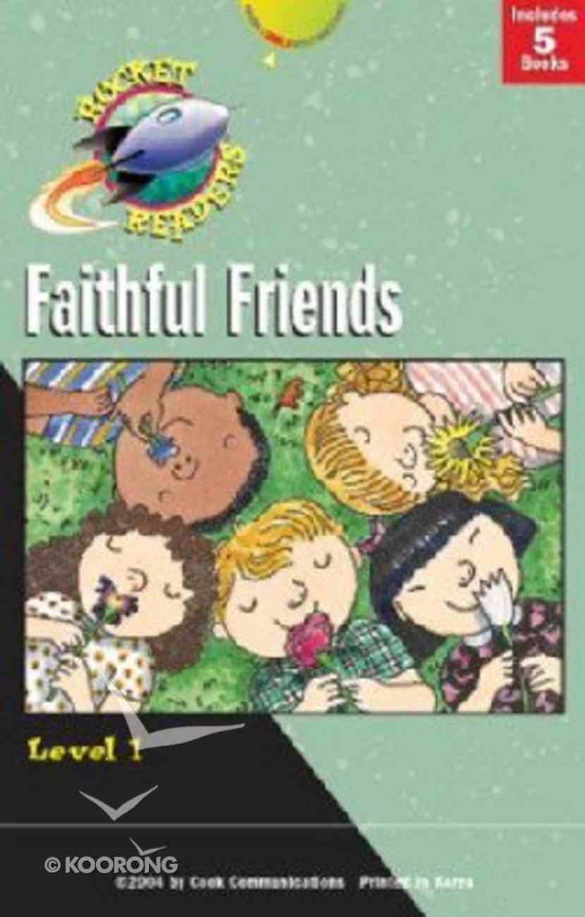 Faithful Friends (Rocket Readers Level 1 Series) Hardback