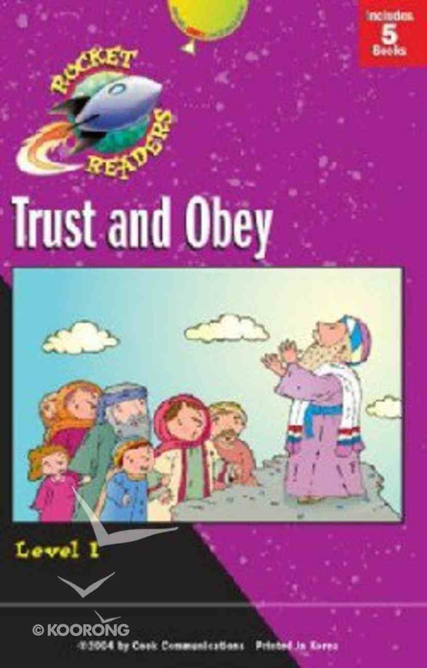 Trust and Obey (Rocket Readers Level 1 Series) Hardback