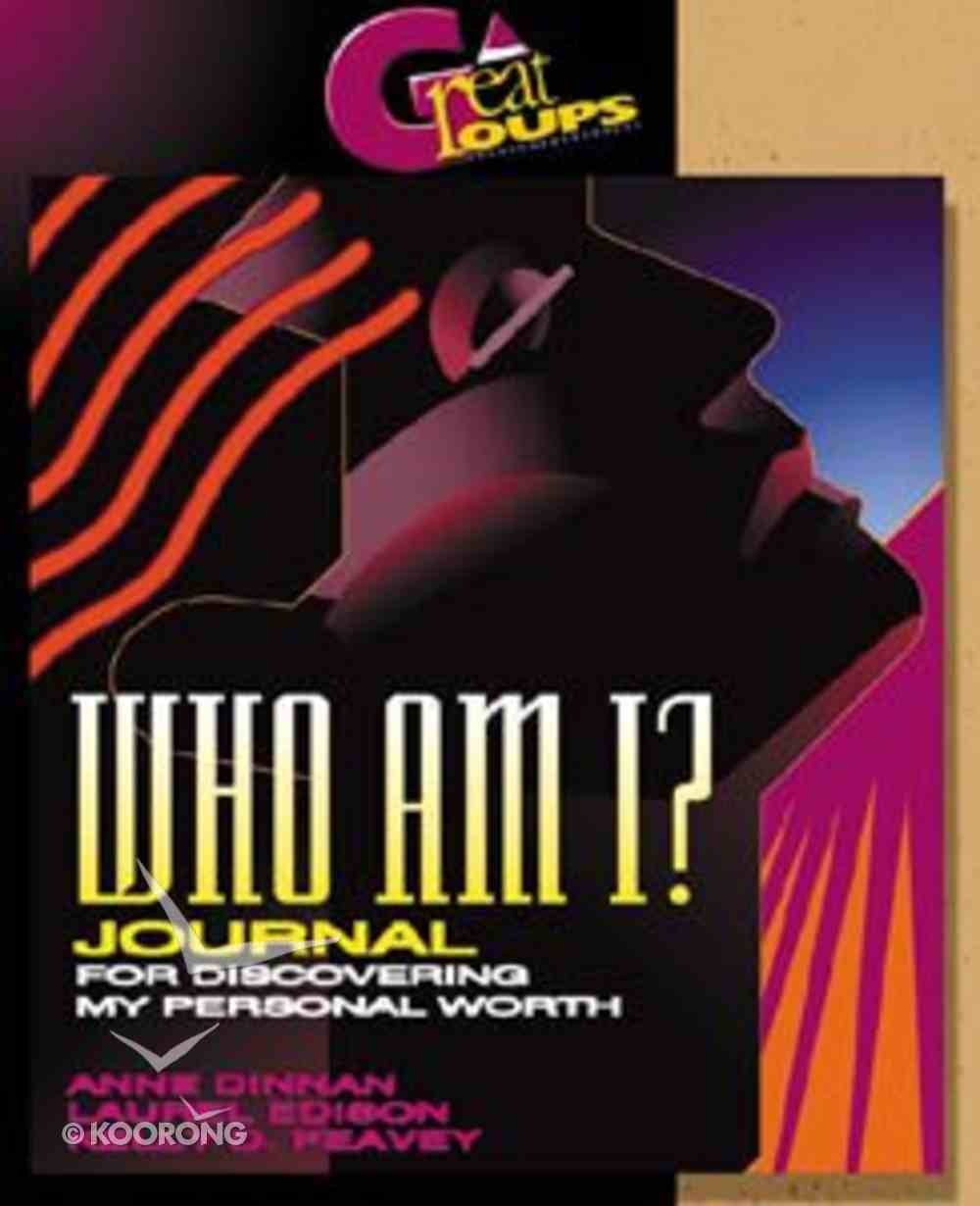 Great Groups: Who Am I? Journal Paperback