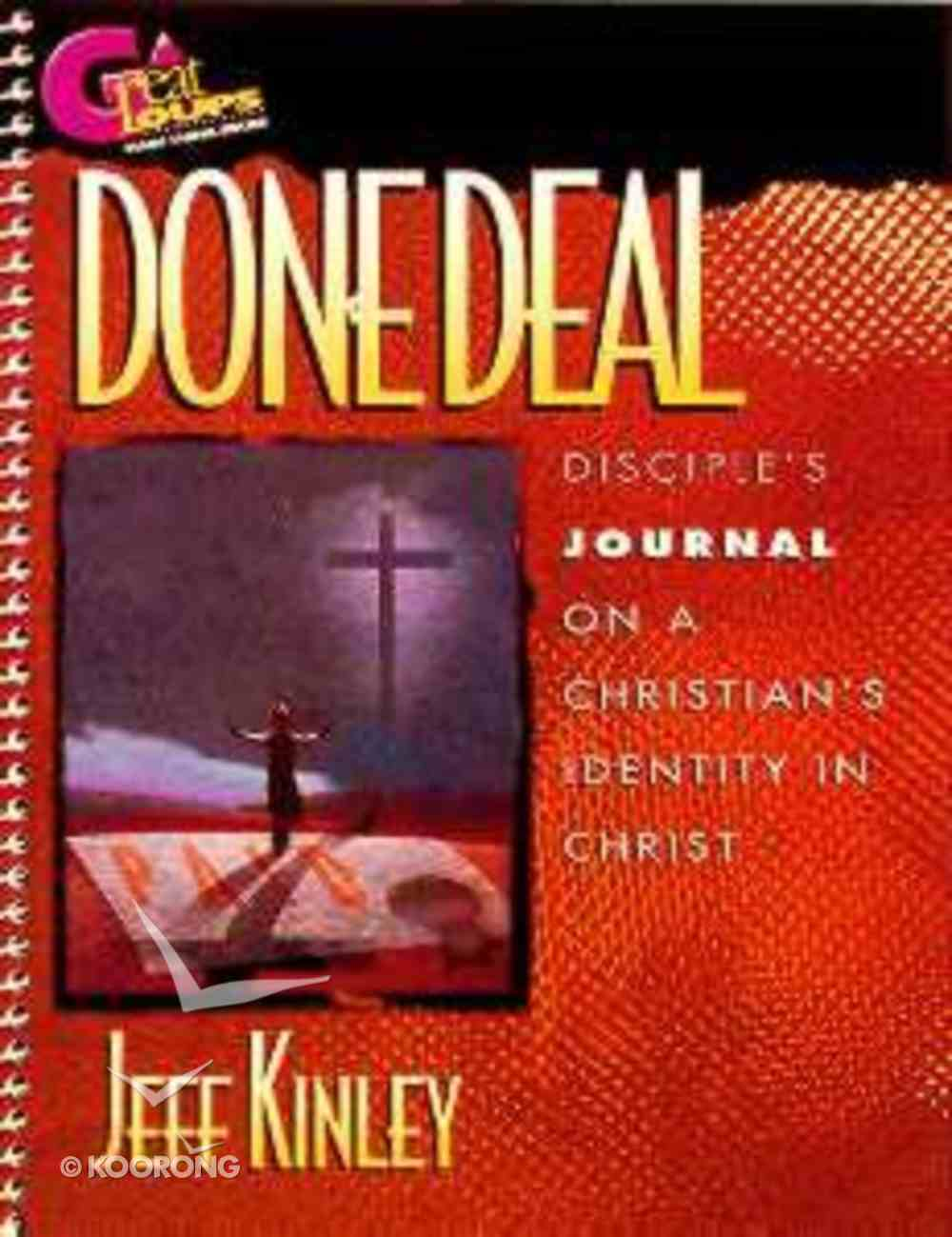 Great Groups: Done Deal Journal Paperback