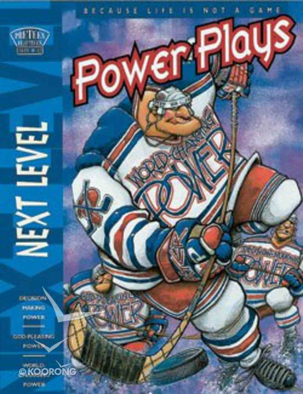 Next Level: Power Plays Paperback